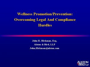 Wellness PromotionPrevention Overcoming Legal And Compliance Hurdles John