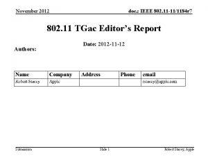 November 2012 doc IEEE 802 11 111184 r