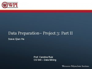 Data Preparation Project 3 Part II Steve Qian
