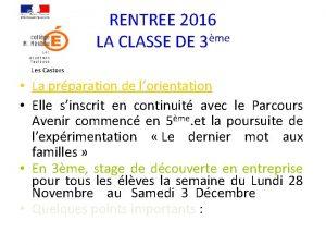 RENTREE 2016 LA CLASSE DE 3me Les Castors