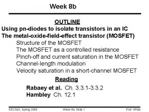 Week 8 b OUTLINE Using pndiodes to isolate