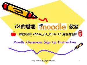 C 4 CSSMC 4201617 Moodle Classroom Sign Up
