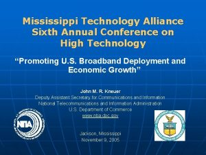 Mississippi Technology Alliance Sixth Annual Conference on High