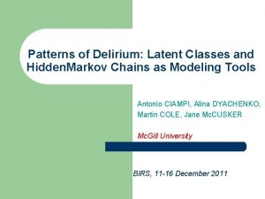 Patterns of Delirium Latent Classes and Hidden Markov