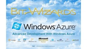 Advanced Development With Windows Azure Azure Kentico Virtual