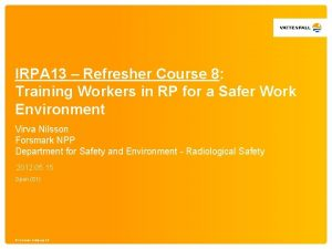IRPA 13 Refresher Course 8 Training Workers in