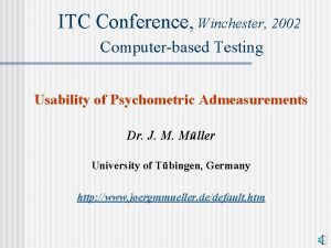 ITC Conference Conference Winchester 2002 Computerbased Testing Usability