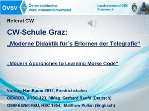 Referat CW CWSchule Graz Moderne Didaktik frs Erlernen