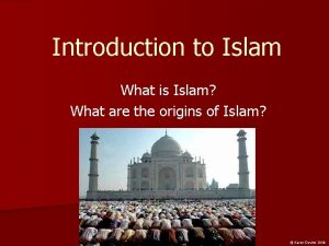 Introduction to Islam What is Islam What are