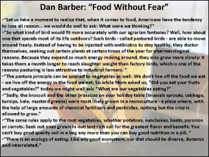 Dan Barber Food Without Fear Let us take