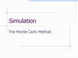 Simulation The Monte Carlo Method Preliminaries Element n