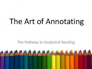 The Art of Annotating The Pathway to Analytical