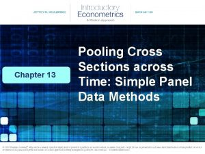 Chapter 13 Pooling Cross Sections across Time Simple