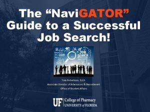 The Navi GATOR Guide to a Successful Job