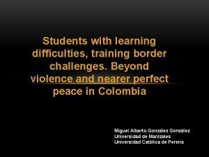 Students with learning difficulties training border challenges Beyond