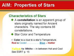 AIM Properties of Stars Characteristics of Stars A