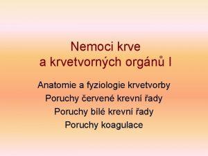 Nemoci krve a krvetvornch orgn I Anatomie a