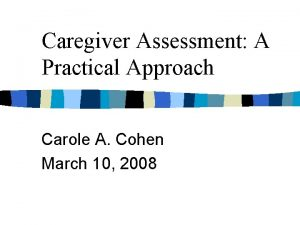 Caregiver Assessment A Practical Approach Carole A Cohen