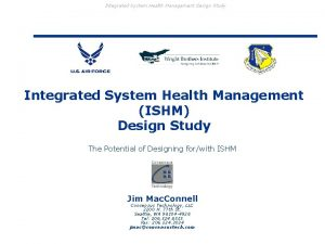 Integrated System Health Management Design Study Integrated System