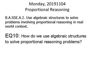 Monday 20191104 Proportional Reasoning B A SSE A