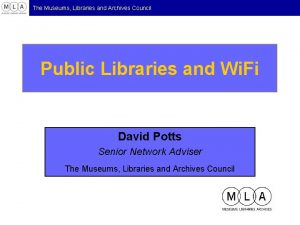 The Museums Libraries and Archives Council Public Libraries