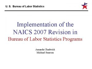 U S Bureau of Labor Statistics Implementation of