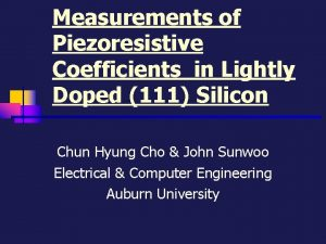 Measurements of Piezoresistive Coefficients in Lightly Doped 111