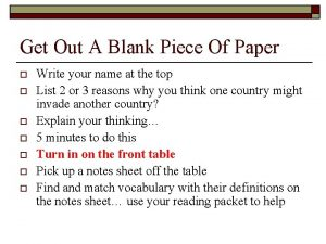 Get Out A Blank Piece Of Paper o