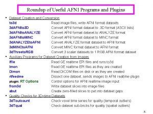 Roundup of Useful AFNI Programs and Plugins Dataset