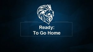 Ready To Go Home I Thessalonians 5 1