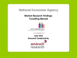 National Consumer Agency Market Research Findings Travelling Abroad