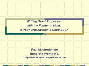 Writing Grant Proposals with the Funder in Mind