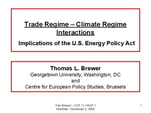 Trade Regime Climate Regime Interactions Implications of the