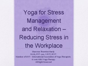 Yoga for Stress Management and Relaxation Reducing Stress