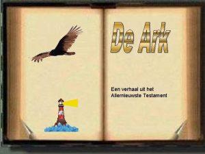 Een verhaal uit het Allernieuwste Testament De Heer