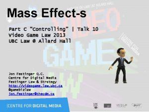 Mass Effects Part C Controlling Talk 10 Video