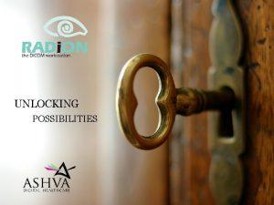 UNLOCKING POSSIBILITIES Unlocking Possibilities with RADi ON Powerful
