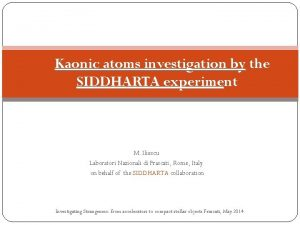 Kaonic atoms investigation by the SIDDHARTA experiment M