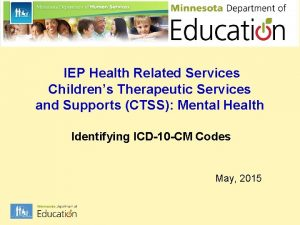 IEP Health Related Services Childrens Therapeutic Services and