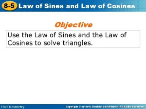 8 5 Law of Sines and Law of