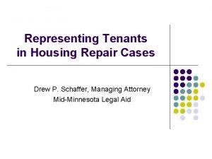 Representing Tenants in Housing Repair Cases Drew P