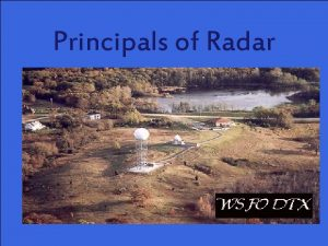Principals of Radar F11 4 4 NWS Radar