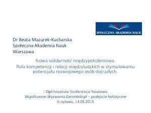 Dr Beata MazurekKucharska Spoeczna Akademia Nauk Warszawa Nowa