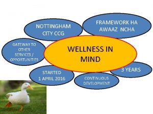 NOTTINGHAM CITY CCG GATEWAY TO OTHER SERVICES OPPORTUNITIES