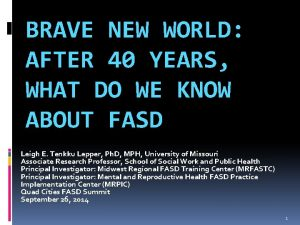 BRAVE NEW WORLD AFTER 40 YEARS WHAT DO