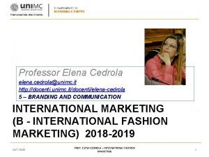 Professor Elena Cedrola elena cedrolaunimc it http docenti