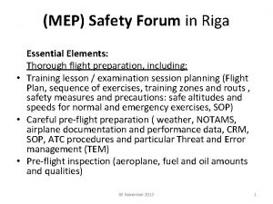MEP Safety Forum in Riga Essential Elements Thorough