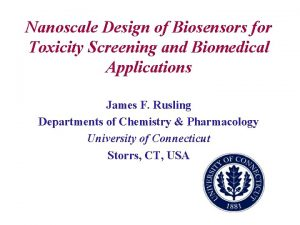 Nanoscale Design of Biosensors for Toxicity Screening and