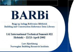 BARBi Bygg og Anlegg Referanse Bibliotek Building and