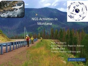 NGS Activities in Montana Pam Fromhertz Rocky Mountain
